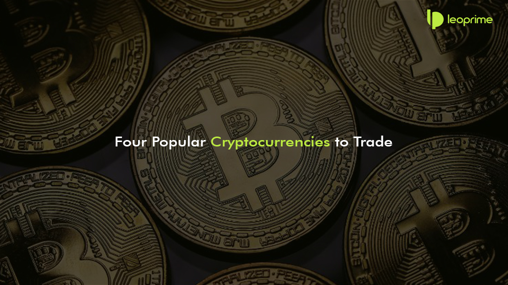 Four Popular Cryptocurrencies to Trade