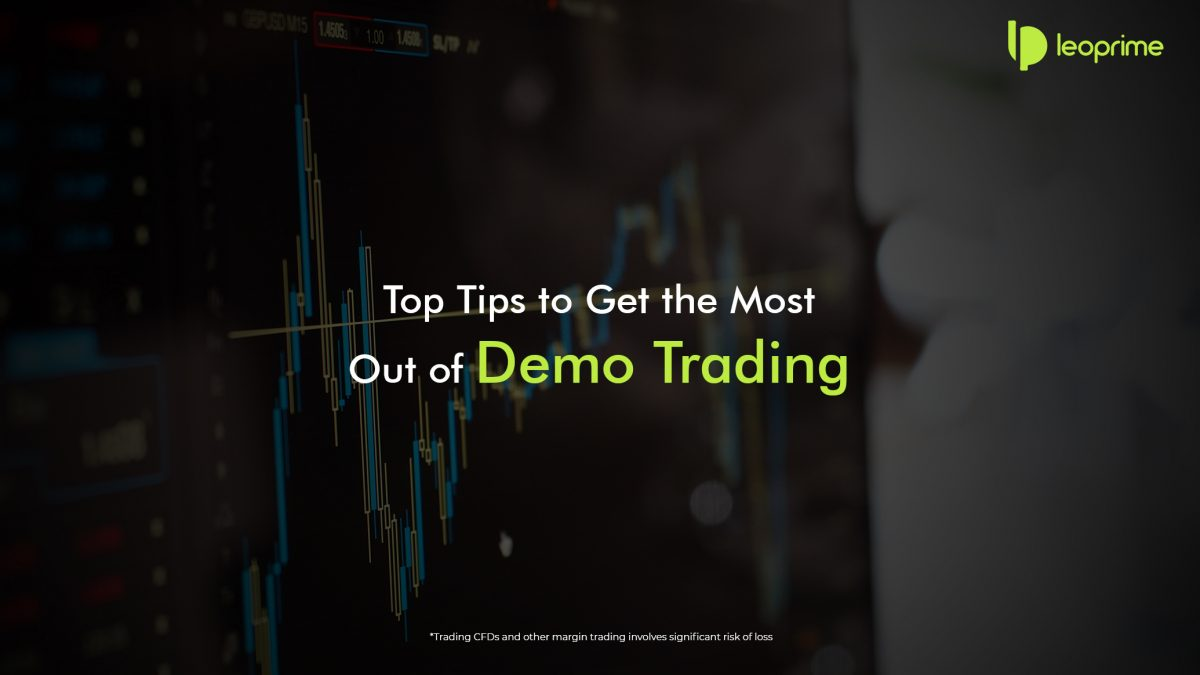 top-tips-to-get-the-most-out-of-demo-trading